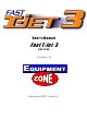 Equipment Zone Fast T-Jet 3 User Manual